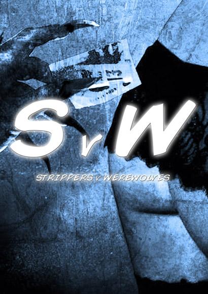 Strippers vs Werewolfs