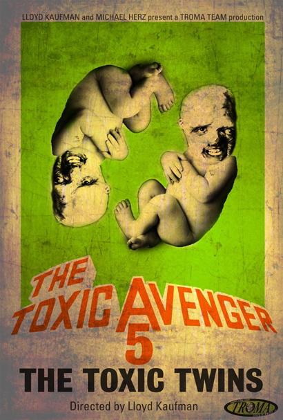 Toxic Avenger V